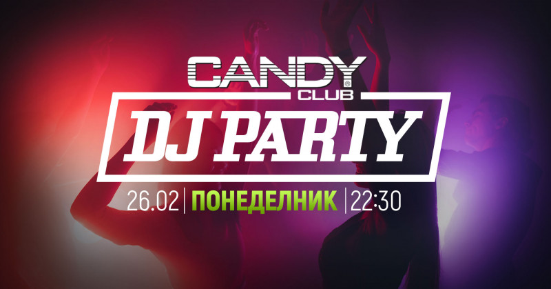 DJ party at Candy club